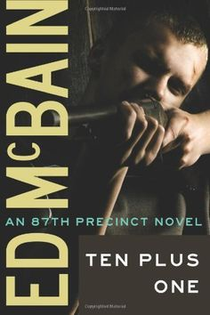 Ten Plus One (87th Precinct Mysteries) by Ed McBain