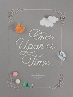 ❤ Once upon a time ❤ , by pointropenfaut & griottes