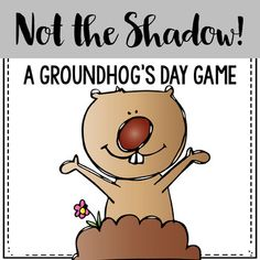 not the shadow groundhog day freebie (Valentins Day Kindergarten Science) Kindergarten Groundhog Day, Groundhog Day Activities, Holiday Activities, Therapy Activities, Kindergarten Activities, Language Activities, Therapy Ideas, Teacher Bags, School Holidays