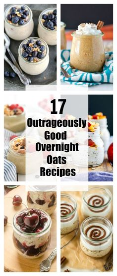 17 Outrageously Good Overnight Oats Recipes: http://communitytable.parade.com/530283/marciebidou/17-outrageously-good-overnight-oats-recipes/