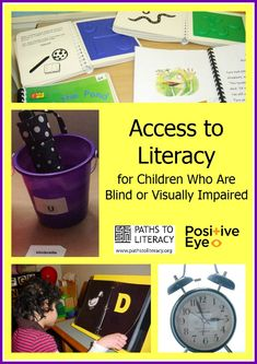 Top tips for increasing access to #literacy for students who are #blind or visually impaired.