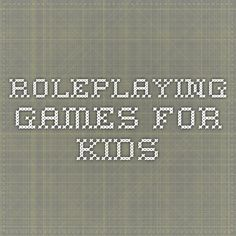 Roleplaying Games for Kids