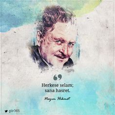 """ve ekler Nazım Hikmet mektubun sonuna; """"Herkese selam; sana hasret."""" Poetry Quotes, Book Quotes, Words Quotes, Caption For Yourself, Literature Quotes, Book Corners, Lost In Translation, Lucid Dreaming, Cute Love Quotes"""