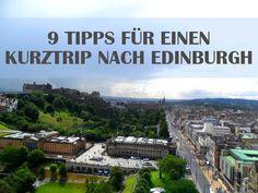 Du planst einen Kurztrip nach Edinburgh und bist noch auf der Suche nach den ultimativen Orten? Ich zeige dir 9 Plätze, die du unbedingt sehen musst.