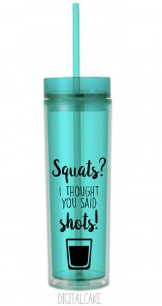 Squats I thought you said Shots  funny exercise by DigitalCake