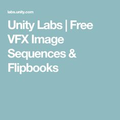 Unity Labs | Free VFX Image Sequences & Flipbooks