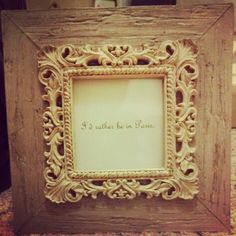 I'd rather be in Paris frame - French bridal shower. Paris theme.