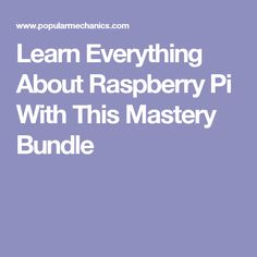 Learn Everything About Raspberry Pi With This Mastery Bundle