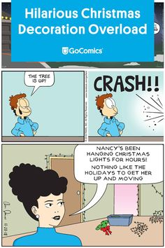 Check our best comics about the idiosyncrasies of decorating for the holiday season! Hanging Christmas Lights, Decorating With Christmas Lights, Christmas Decorations, Christmas Comics, Christmas Humor, Christmas Tree, Fun Comics, Funny Stories, Ravens