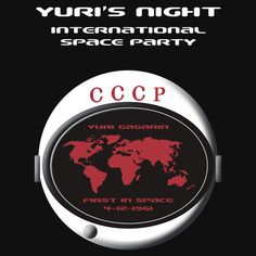 Yuri's Night International Space Party. By Samuel Sheats on Redbubble. Every year on April 12 celebrations are held worldwide to commemorate the first ever space flight by Yuri Gagarin. A great gift for space buffs. Available as T-Shirts & Hoodies, iPhone Cases, Samsung Galaxy Cases, Home Decors, Tote Bags, Kids Clothes, iPad Cases, and Laptop Skins #yurigagarin #space #astronaut #cosmosnaut #science #party  #tee
