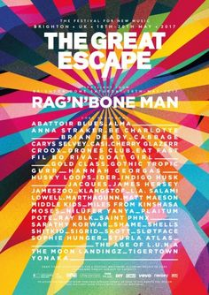 Maximalism makes an eye-catching statement in this uk-based music festival poster. layering and abstract color design are given structural form through the Great Escape Festival, The Great Escape, Musikfestival Poster, Uk Festivals, Festival Posters, Festival 2017, Favourite Festival, Splendour In The Grass, The Jam Band