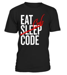 """# Eat Sleep Code Shirt for Productive Committed Hard-Working .  Special Offer, not available in shops      Comes in a variety of styles and colours      Buy yours now before it is too late!      Secured payment via Visa / Mastercard / Amex / PayPal      How to place an order            Choose the model from the drop-down menu      Click on """"Buy it now""""      Choose the size and the quantity      Add your delivery address and bank details      And that's it!      Tags: Tags: development…"""