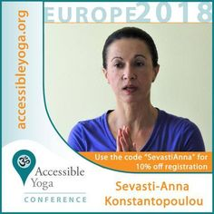 Sevasti-Anna Konstantopoulou's schedule for Accessible Yoga Conference, Europe 2018 Im Excited, My Yoga, Asana, Conference, Coding, Europe, Programming