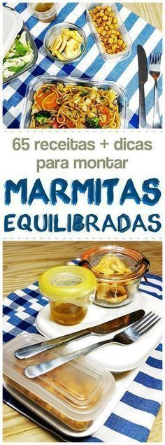 65 receitas + dicas para montar marmitas equilibradas