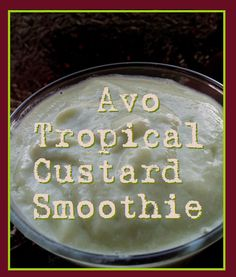 Avo-Tropical Custard Smoothie-- drink it or spoon it! Oh Yum! This Avo-Tropical-Custard-Smoothie is just the ticket if you. Smoothie Drinks, Smoothie Recipes, Smoothies, Gluten Free Drinks, Custard, Healthy Recipes, Healthy Food, Spoon, Beverages