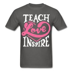 Teach Love Inspire -