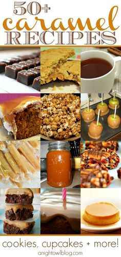 50 Caramel Recipes - Cookies, Cupcakes and more!   #caramel #dessert #cookies #caramels #recipes