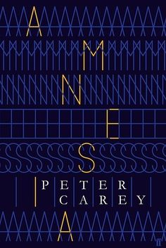 Amnesia by Peter Carey | Here's How Book Covers Look In The UK Vs. The US