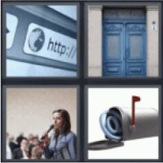 4 Pics 1 Word Web address, Blue doors, Speaker, Entrance, Mail box. Find the 4 pics 1 word answers you need and still have fun with the game. Enjoy! :)