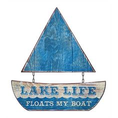 """Waterside Collection """"Lake Life Floats My Boat"""" Two Piece Metal Sailboat Wall Decor - L x H Lake House Signs, Lake Signs, Beach Signs, Cabin Signs, Lake Quotes, Lake Decor, Boat Decor, Lake Beach, Beach Art"""
