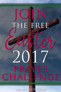 This 40-day Easter prayer challenge will help you experience the wonder of the Cross.