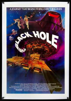 Science Fiction, Fiction Movies, Classic Movie Posters, Movie Poster Art, Classic Movies, Poster Poster, The Black Hole Movie, Disney Actual, Holes Movie