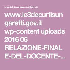 www.ic3decurtisungaretti.gov.it wp-content uploads 2016 06 RELAZIONE-FINALE-DEL-DOCENTE-TUTOR-de-curtis.pdf
