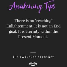 Awakening Tips: It's so important to remember that inner stillness will always set you free. enlightenment isn't an end goal, it's not about putting your happiness in the future. It will always be about embracing happiness and inner peace right now,...