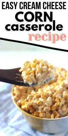 Make this for Thanksgiving! Easy Corn Casserole Recipe. Cheesy Corn | Cream Corn Casserole Baked Corn Casserole, Cream Corn Casserole, Casserole Recipes, Easy Dinner Recipes, Appetizer Recipes, Easy Recipes, Easy Meals, Cream Cheese Corn, Cheesy Corn