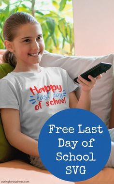 Free Last Day of School SVG Cut File for Silhouette Cameo or Cricut Explore - by cuttingforbusiness.com School Shirts, Teacher Shirts, Circuit Projects, Silhouette Portrait, Last Day Of School, Vinyl Shirts, Silhouette Cameo Projects, Cricut Creations, Heat Transfer Vinyl