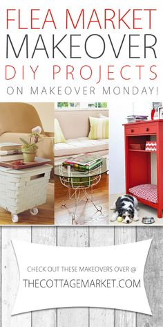 Flea Market Makeover DIY Projects on Makeover Monday - The Cottage Market