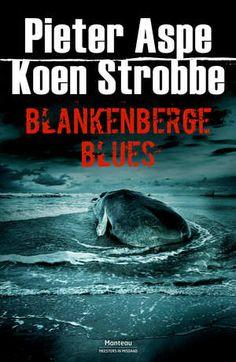 Blankenberge blues, Pieter Aspe en Koen Strobbe fictie, thema: thriller