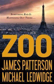 Zoo By: James Patterson,Michael Ledwidge. Click here to buy this eBook: http://www.kobobooks.com/ebook/Zoo/book-jB-GfGZed0inVi6EKpJ6vg/page1.html# #kobo #ebooks