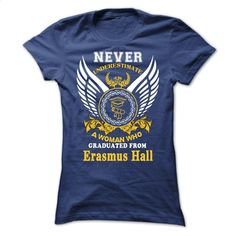 A WOMAN who graduated from Erasmus Hall High School T Shirts, Hoodies, Sweatshirts - #women #pink hoodie. I WANT THIS => https://www.sunfrog.com/States/A-WOMAN-who-graduated-from-Erasmus-Hall-High-School-Ladies.html?id=60505