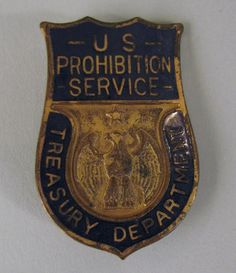 Prohibition agent's badge from the 1920's.