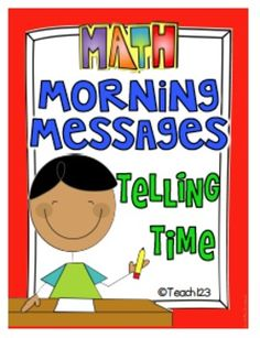 Study telling time and review phonic skills with these morning messages. Each morning message has a time theme. Skills include: *Time Elapsed time *Long vowels *R-controlled vowels *Digraphs *Suffix *Letter format *Plural nouns *Possessive noun *Blends *Synonyms *Syllables *Phonics: -ow, -tion, -ing $
