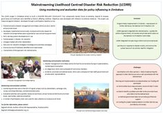 Practical Action: Mainstreaming Livelihood centred disaster risk reduction in Zimbabwe | This poster describes a disaster risk reduction project in Zimbabwe.   The programme involved training disaster management committees, developing risk reduction and preparedness plans, as well as awareness campaigns and developing early warning systems.    The programme was initially  implemented in three districts and then reproduced in eight further districts. The project approach was also integrated… Practical Action, Awareness Campaign, Zimbabwe, Climate Change, Train, How To Plan, Poster, Posters, Billboard