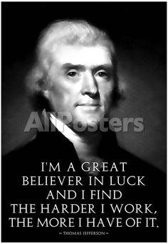 Thomas Jefferson Work Hard People Poster - 33 x 48 cm