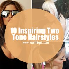 In this blog, we have some inspiring two tone hairstyles to help you ladies. hair color hair ideas diy hair hairstyles hair tutorials hair designs two tone hair