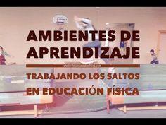 Ambientes de aprendizaje en educación física: Saltos, autonomía y autoestima - YouTube