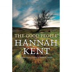 The Good People, Hannah Kent, a review