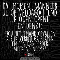 14.2K vind-ik-leuks, 437 reacties - #DARUM! (@darumnl) op Instagram: 'Goedemorgen #darum #vrijdag #weekend'