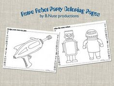 Free robot printables and lots of party ideas all over this blog! #bnuteproductions