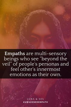 "Empaths see and feel into other's hearts. This quote is from the book ""Awakened Empath"" by Luna and Sol. Click the picture to get your copy! #awakenedempath"