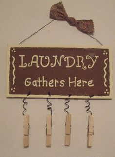 Homemade Painted Signs | Laundry Room Sign Gathers Here This is hand painted and made of wood