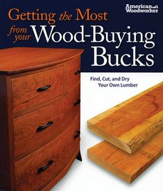Eight Tips for Milling Rough Lumber - Do It Yourself - MOTHER EARTH NEWS