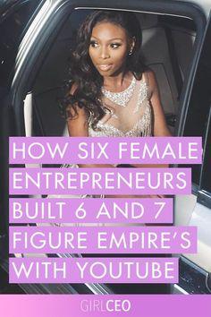 How Six Female Entrepremeurs Built Wildly Successful Empires Part 1   Entrepreneur Tips   Career Advice   Entrepreneur Inspiration   Entrepreneur Success  