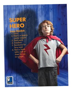 Never fear, Halloween is here! A super hero is an easy DIY costume that you can throw together with items from your closet or a trip to Goodwill!