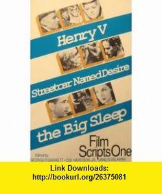 Film Scripts One Henry 5, Streetcar Named Desire, the Big Sleep (9780829022759) Laurence Olivier, Reginald Beck, William Faulkner, Leigh Brackett, Fur , ISBN-10: 0829022759  , ISBN-13: 978-0829022759 ,  , tutorials , pdf , ebook , torrent , downloads , rapidshare , filesonic , hotfile , megaupload , fileserve