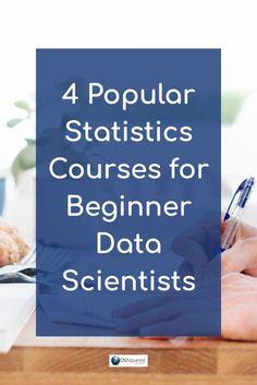 4 Popular Statistics Courses for Beginner Data Scientists #statistics #datascientist #datascience